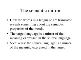 The semantic mirror