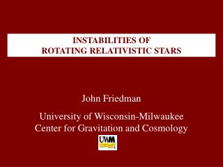 INSTABILITIES OF  ROTATING RELATIVISTIC STARS