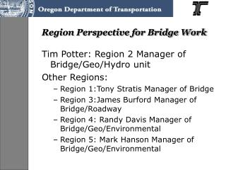 Region Perspective for Bridge Work