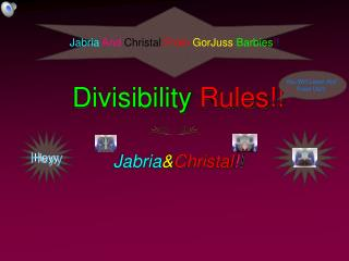 Divisibility  Rules!!