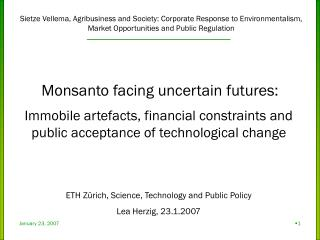 Monsanto facing uncertain futures: