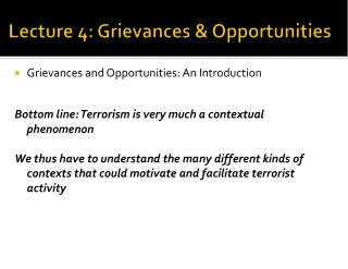 Lecture 4: Grievances & Opportunities