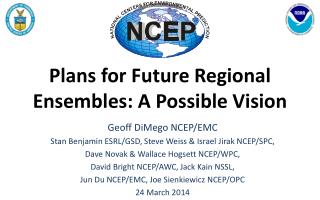 Plans for Future Regional Ensembles: A Possible Vision