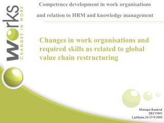 Competence development in work organisations and relation to HRM and knowledge management