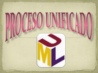 PROCESO UNIFICADO