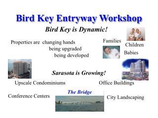 Bird Key Entryway Workshop