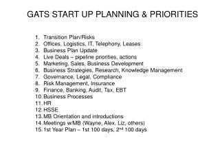 GATS START UP PLANNING & PRIORITIES