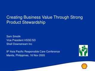 Creating B usiness V alue T hrough S trong Product Stewardship