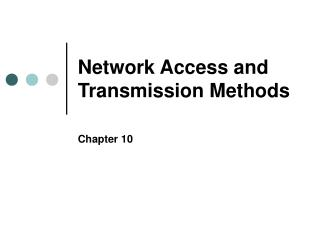 Network Access and Transmission Methods