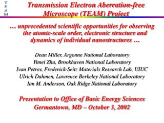 Transmission Electron Aberration-free Microscope (TEAM) Project