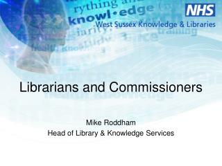 Librarians and Commissioners