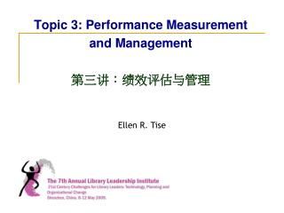 Topic 3: Performance Measurement and Management  第三讲: 绩效评估与管理
