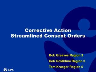 Corrective Action Streamlined Consent Orders