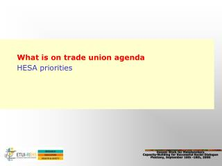 What is on trade union agenda HESA priorities