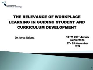 THE RELEVANCE OF WORKPLACE LEARNING IN GUIDING STUDENT AND CURRICULUM DEVELOPMENT