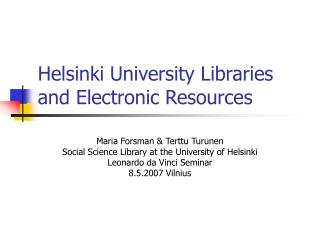 Helsinki University Libraries and Electronic Resources