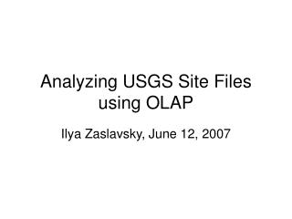 Analyzing USGS Site Files using OLAP