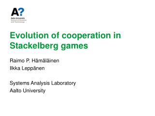 Evolution of cooperation in Stackelberg games