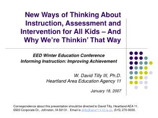 New Ways of Thinking About Instruction, Assessment and Intervention for All Kids   And Why We re Thinkin  That Way