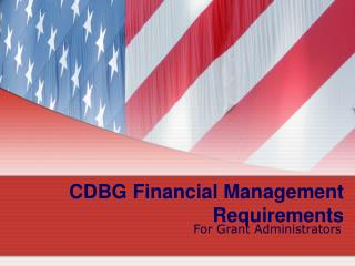 CDBG Financial Management Requirements