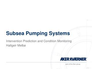 Subsea Pumping Systems