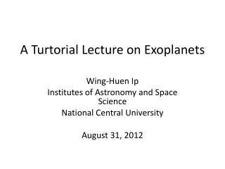 A Turtorial Lecture on Exoplanets