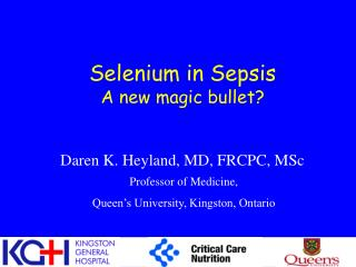 Selenium in Sepsis A new magic bullet?