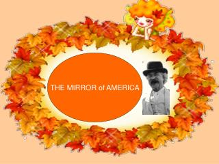 THE MIRROR of AMERICA