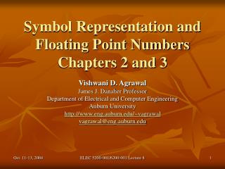 Symbol Representation and Floating Point Numbers Chapters 2 and 3