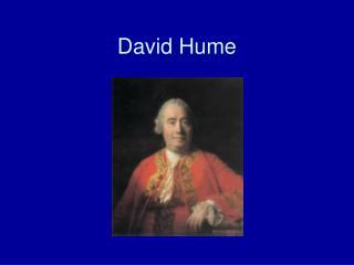 La Credenza Di Hume : Ppt david hume powerpoint presentation id:4157683
