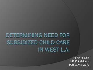 Determining Need for Subsidized Child Care in West L.A.