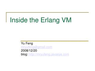 Inside the Erlang VM