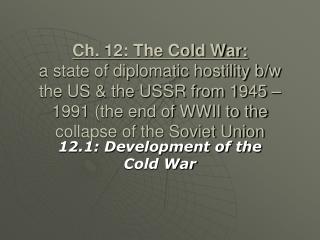 12.1: Development of the Cold War