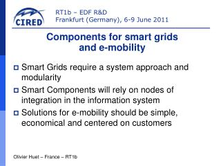 Smart Grids require a system approach and modularity