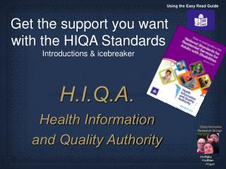 Get the support you want with the HIQA Standards Introductions & icebreaker