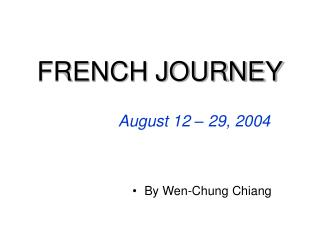 FRENCH JOURNEY