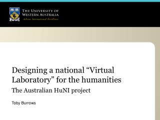"Designing a national ""Virtual Laboratory"" for the humanities"