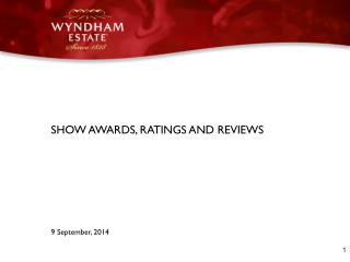 SHOW AWARDS, RATINGS AND REVIEWS