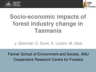 Socio-economic impacts of forest industry change in Tasmania