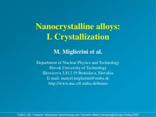 Nanocrystalline Alloys - Features