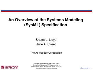 An Overview of the Systems Modeling (SysML) Specification