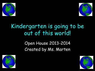 Kindergarten is going to be out of this world!