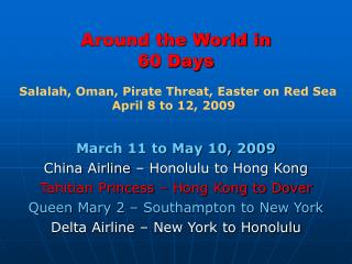 Around the World in  60 Days