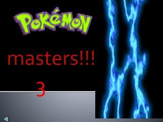 masters!!!