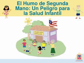 El Humo de Segunda Mano: Un Peligro para la Salud Infantil
