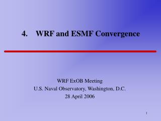 4.    WRF and ESMF Convergence