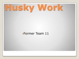 Husky Work