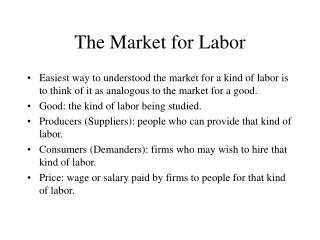 The Market for Labor