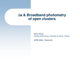 D a & Broadband photometry of open clusters