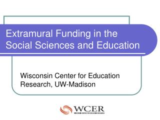 Extramural Funding in the Social Sciences and Education